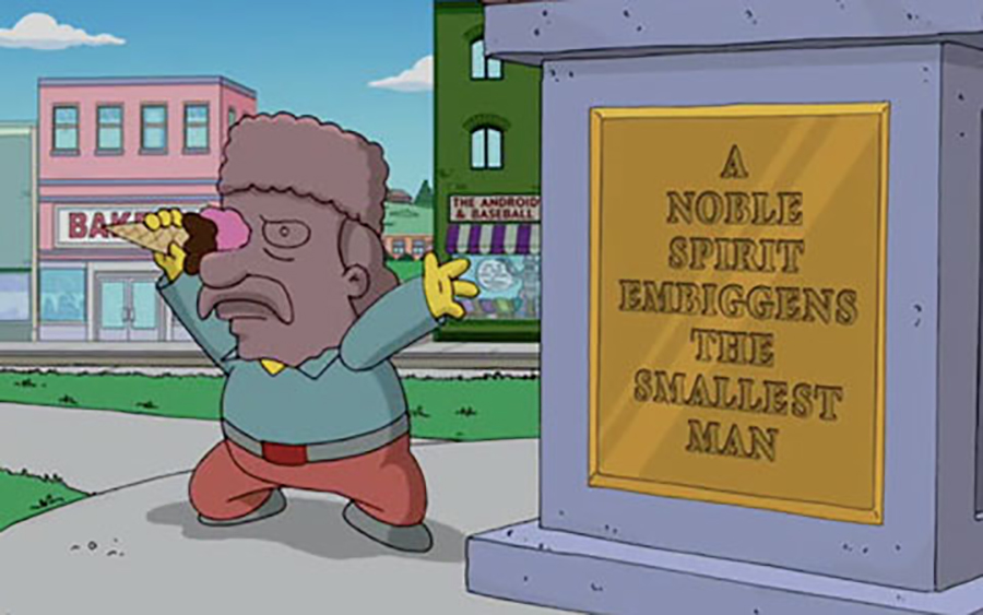 A NOBLE SPIRIT EMBIGGENS THE SMALLEST MAN The Simpsons